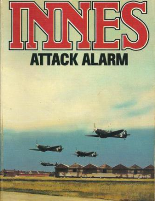 Images of the cover of 'Attack Alarm' by Hammond Innes