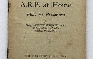 'A.R.P. at Home, Hints for Housewives' Leaflet - 1941