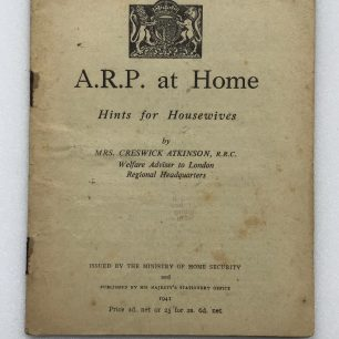 'A.R.P. at Home - Hints for Housewives.' Front cover. | Robin Grainger