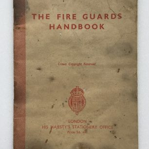 'The Fire Guards Handbook' - 1942, (Front  cover) | Robin Grainger